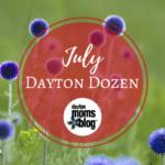 July Dayton Dozen