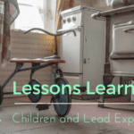 Lessons Learned: Children and Lead Exposure