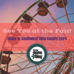 See You at the Fair: Guide to Southwest Ohio County Fairs {2017}