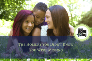 The Holiday You Didn't KnowYou Were Missing