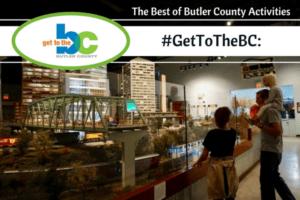 #GetToTheBC- The Best of Butler County Activities