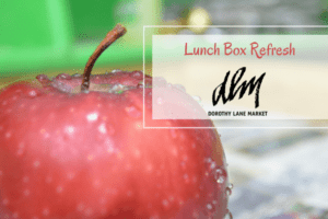 Lunch Box Refresh with Dorothy Lane Market