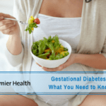 Gestational Diabetes: What You Need to Know