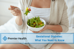 Premier Health - Gestational Diabetes