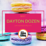 May Dayton Dozen: Guide to Family-Friendly Events