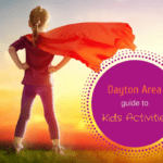 Dayton Area guide to Kids Activities