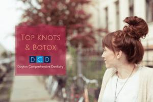 Top Knots& Botox